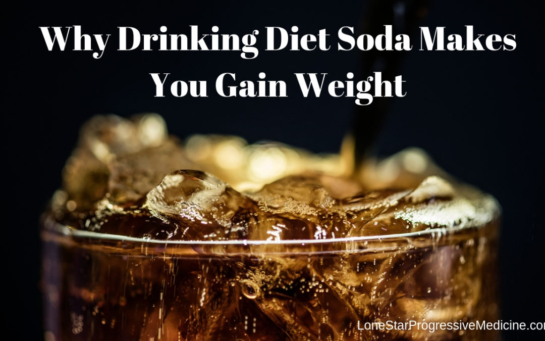 Why Drinking Diet Soda Makes You Gain Weight