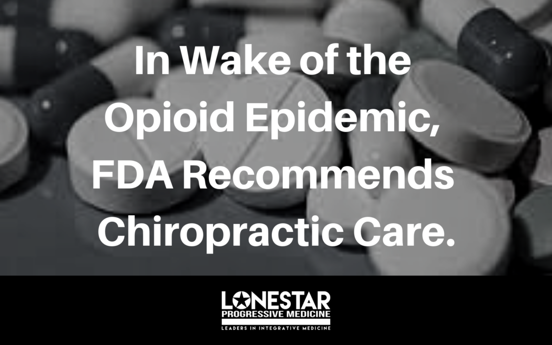 In Wake of the Opioid Epidemic, FDA Recommends Chiropractic Care