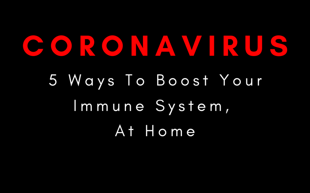 Coronavirus: 5 Ways To Boost Your Immunity At Home